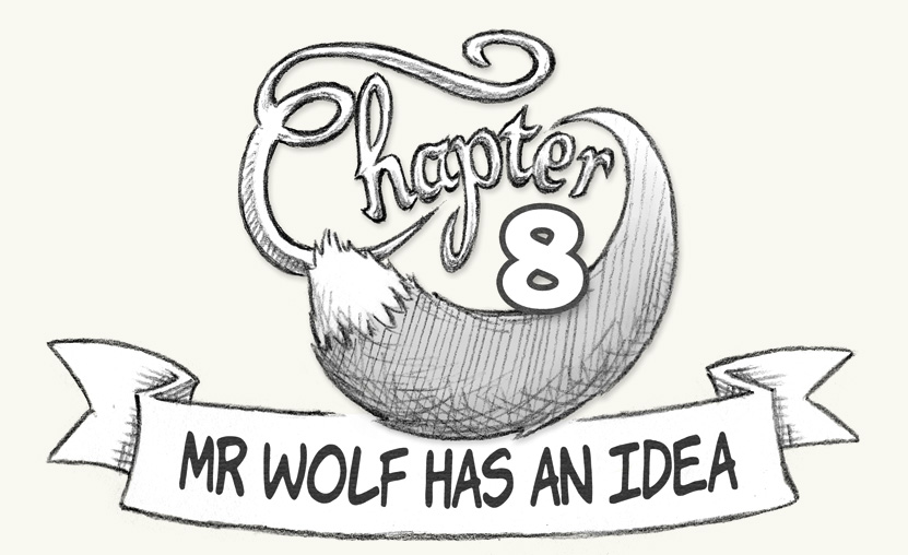Little Red Chapter 8 Mr Wolf Has An Idea